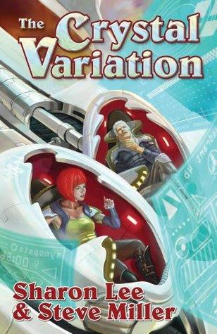 The Crystal Variation Liaden Universe #1-3, omnibus)