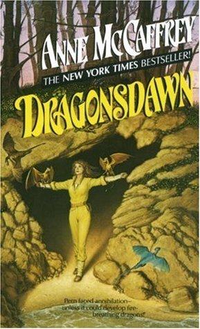 Dragonsdawn (Pern #9, #1 chronologically)