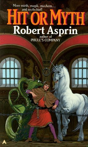 Hit or Myth (Myth Adventures, #4) (New Audible Release) - Robert Asprin