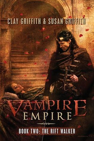 The Rift Walker (Vampire Empire, #2)