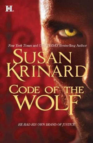 Code of the Wolf (Historical Werewolf #8)  - Susan Krinard