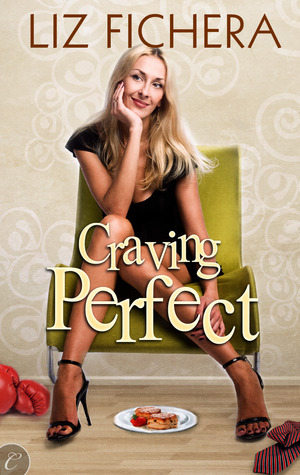 Book Review – Craving Perfect by Liz Fichera