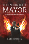 The Midnight Mayor (Matthew Swift, #2)
