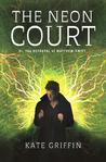 The Neon Court