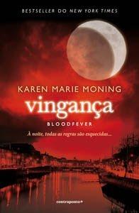 Vingança - Bloodfever (Fever, #2)