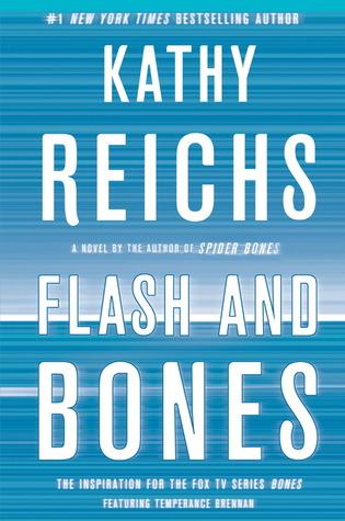 Flash and Bones (Temperance Brennan, #14)