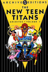 The New Teen Titans Archives, Vol. 1