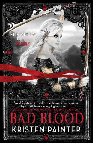 Bad Blood (House of Comarré, #3)  - Kristen Painter