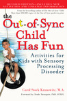 The Out-Of-Sync Child Has Fun: Activities for Kids with Sensory Processing Disorder price comparison at Flipkart, Amazon, Crossword, Uread, Bookadda, Landmark, Homeshop18