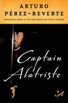 Captain Alatriste (Adventures of Captain Alatriste #1)