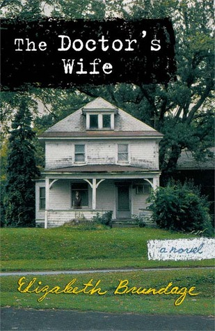 Book Review of The Doctor's Wife by Elizabeth Brundage