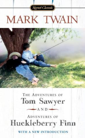 The Adventures of Tom Sawyer/Adventures of Huckleberry Finn