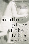 Another Place at the Table by Kathy Harrison