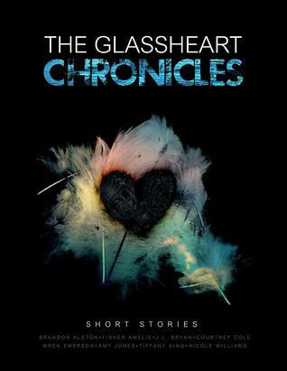 The Glassheart Chronicles