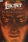 Lucifer, Vol. 8: The Wolf Beneath the Tree (Lucifer, #8)