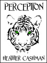 Perception (Tigers' Eye, #1)