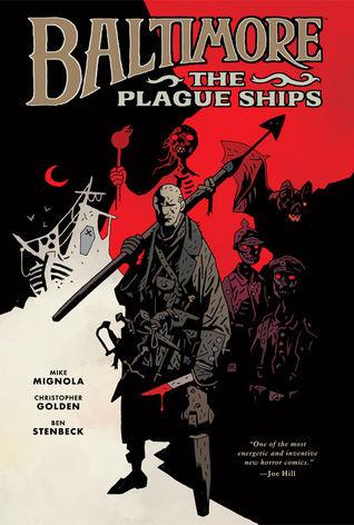 Baltimore: The Plague Ships (Baltimore, #1)