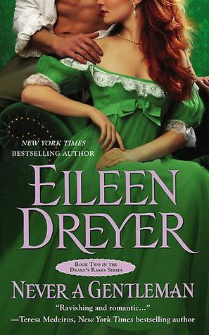 Never a Gentleman (The Drake's Rakes, #2)
