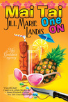 Mai Tai One On (A Tiki Goddess Mystery, #1)