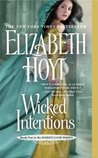 Wicked Intentions by Elizabeth Hoyt