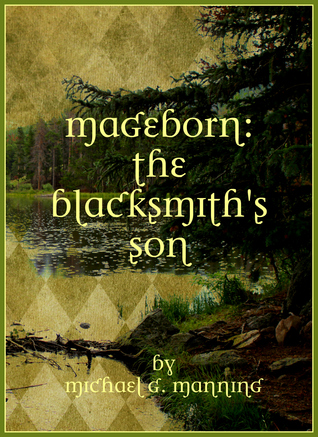 The Blacksmith's Son (Mageborn, #1)