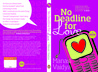 No Deadline for Love