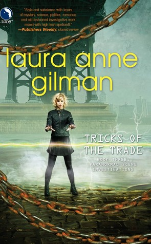 Tricks of the Trade (Paranormal Scene Investigations #3)  - Laura Ann Gilman