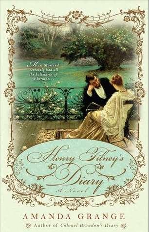 Henry Tilney's Diary (Jane Austen Heroes, #6)