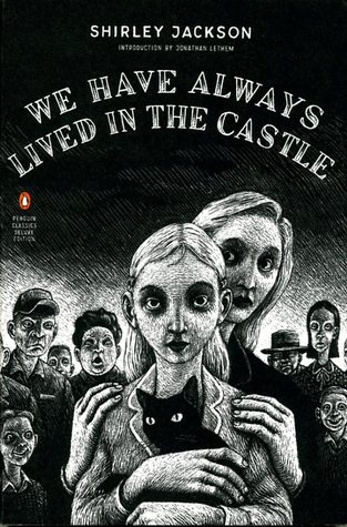 Book Review of We Have Always Lived in the Castle by Shirley Jackson | The 1000th Voice Blog