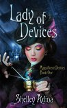 Lady of Devices (Magnificent Devices #1)