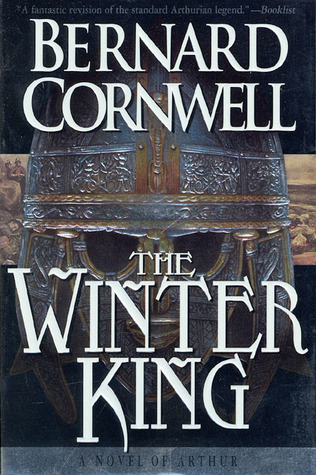 Bernard Cornwell: The Winter King