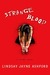 Strange Blood  A Crime Novel