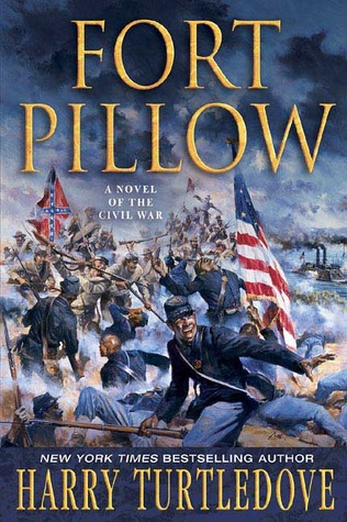 Fort Pillow: A Novel of the Civil War