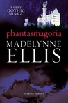 Phantasmagoria (Georgian Rakehells, #3)