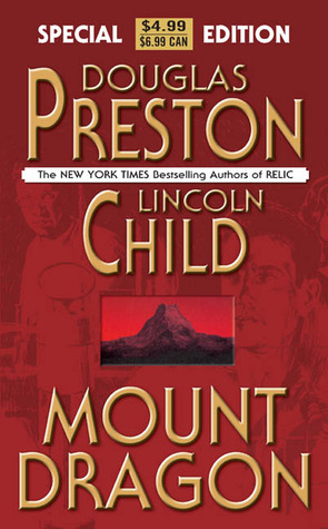 Mount Dragon by Douglas Preston and Lincoln Child