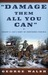 Damage Them All You Can: Robert E. Lee's Army of Northern Virginia (Paperback)