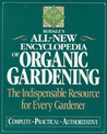 Rodale's All-New Encyclopedia of Organic Gardening by Barbara W. Ellis
