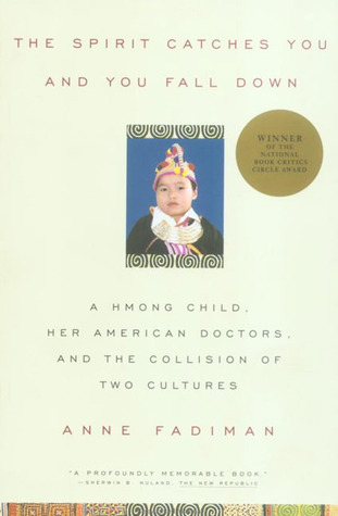 character analysis of lia lee in the spirit catches you and you fall down by anne fadiman Major characters lia lee  (1997), the spirit catches you and you fall down,  and the cultural citizen in anne fadiman's the spirit catches you and you .