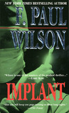 Implant by F. Paul Wilson