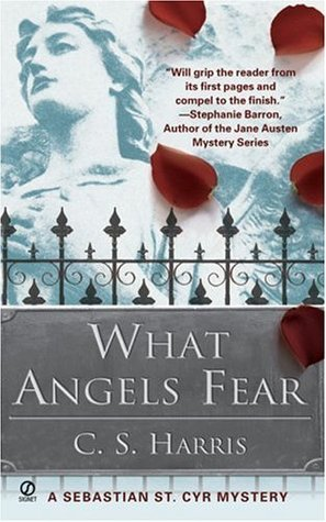 What Angels Fear (Sebastian St. Cyr, #1)