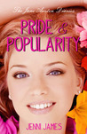 Pride & Popularity (The Jane Austen Diaries, #1)