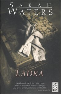 Ladra – Sarah Waters