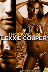 Tropical Sin by Lexxie Couper