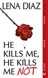 He Kills Me, He Kills Me Not (The Nursery Rhyme Series, #1)