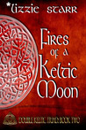 Fires of a Keltic Moon