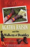 Agatha Raisin and the Walkers of Dembley (Agatha Raisin, #4)