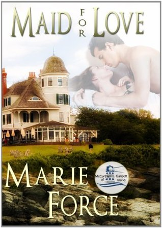 Maid for Love (The McCarthys of Gansett Island, #1)
