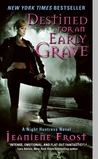 Destined for an Early Grave by Jeaniene Frost