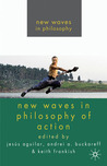 New Waves in Philosophy of Action price comparison at Flipkart, Amazon, Crossword, Uread, Bookadda, Landmark, Homeshop18