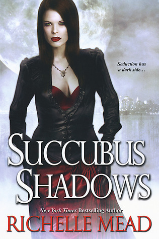 Book Review — Succubus Shadows by Richelle Mead